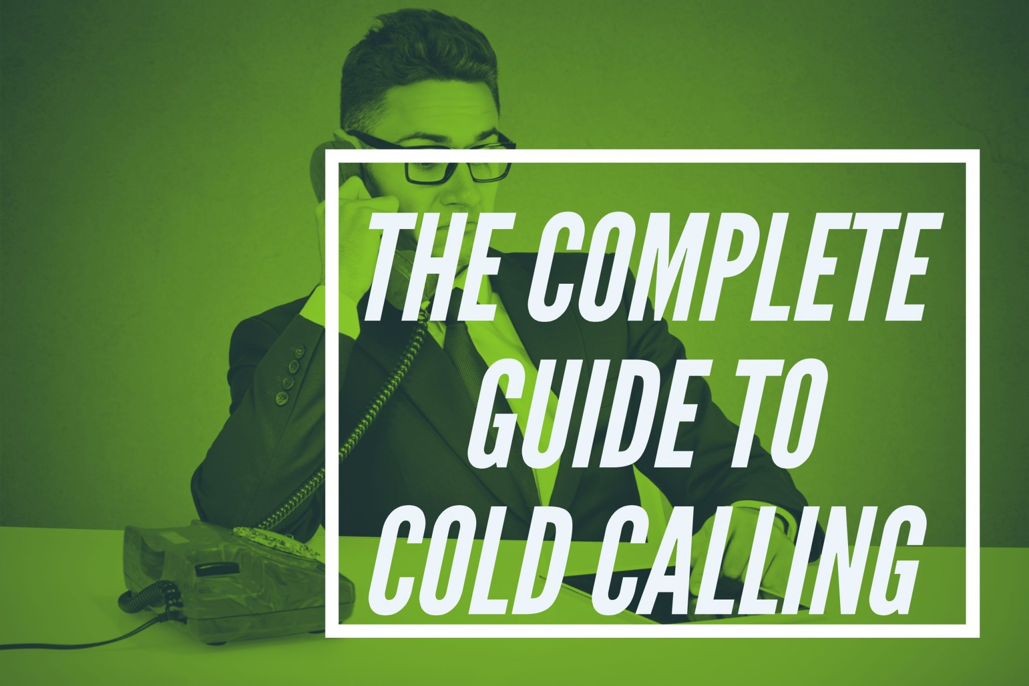 The Complete Guide on How To Cold Call in Real Estate | REH