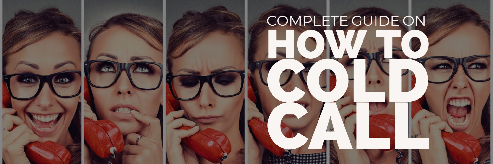 The Complete Guide on How to cold call in real estate best real estate company to work for real estate agent training real estate agent coaching best real estat company for new agents