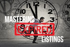 How to master expired listings real estate agent success how to be a successful real estate agent best real estate agent training best real estate agent coaching