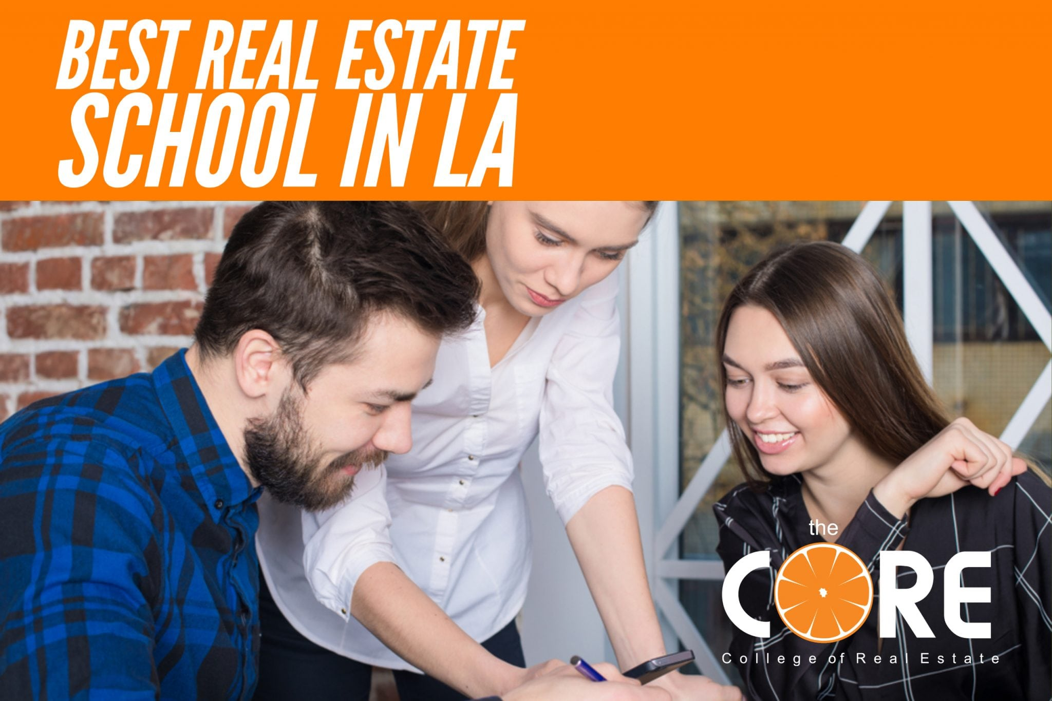 Get-Your-Real-Estate-License-Los-Angeles-Real-Estate-School-College-of-Real-Estate-theCORE.