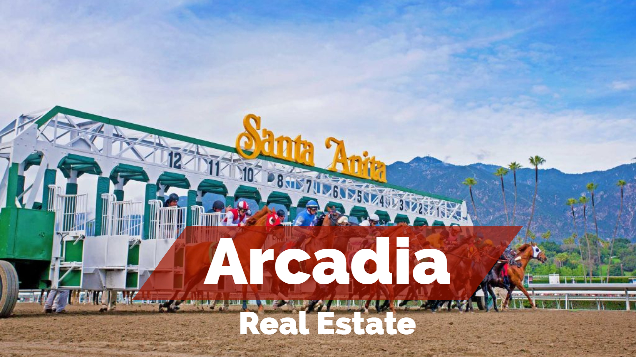 arcadia-real-estate-arcadia-real-estate-agent-arcadia-realtor