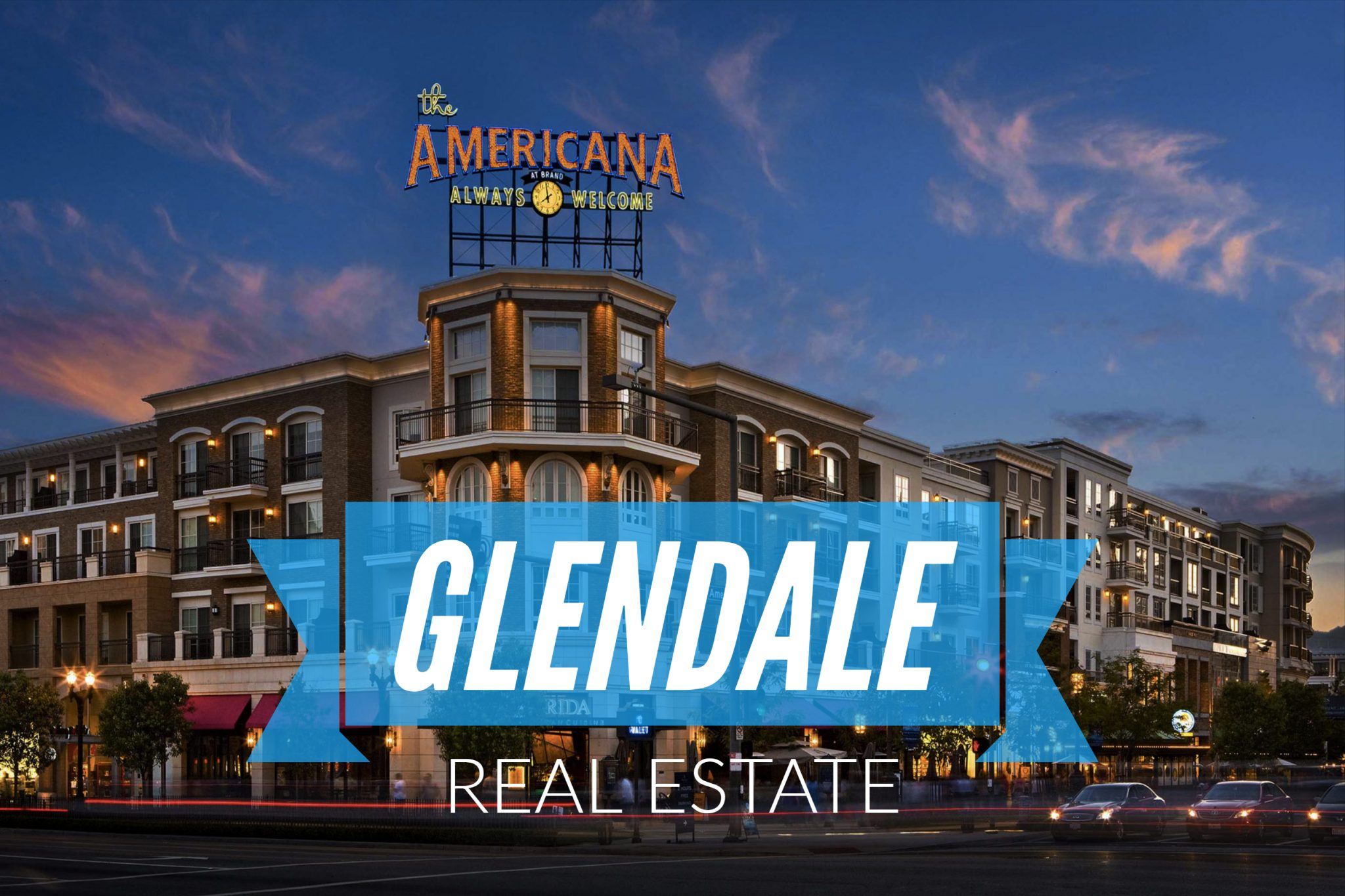 glendale-real-estate-glendale-real-estate-agent-glendale-realtor