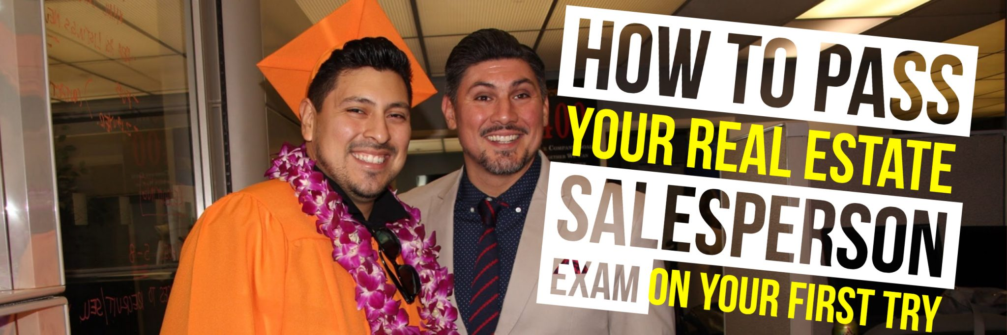 HOW TO PASS YOUR REAL ESTATE SALESPERSON EXAM ON YOUR FIRST TRY (Banner)