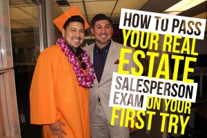 How To Pass Your Real Estate Salesperson Exam On Your First Try