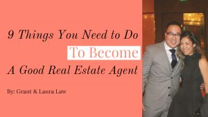 9 Things You Need To Do To Become A Good Real Estate Agent (1)