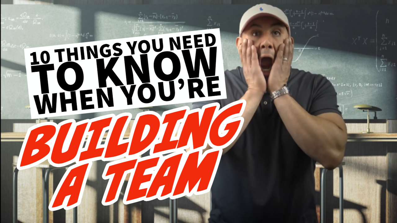 10 Things You Need To Know When You Build A Team Best Real Estate Agent Los Angeles Best Real Estate Company To Work For Los Angeles