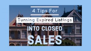 4 Tips for Turning Expired Listings into Closed Sales (1)