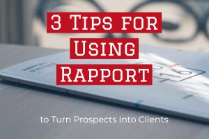 3 Tips for Using Rapport to Turn Prospects Into Clients Best Real Estate Company in Los Angeles REH2