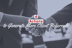 4 Actions to Generate More Client Referrals Best Real Estate Company in Los Angeles REH 2