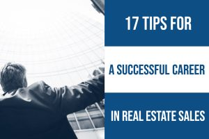 Seventeen Tips for a Successful Career in Real Estate Sales-2