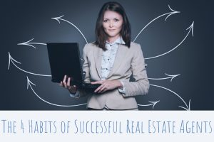 The 4 Habits of Successful Real Estate Agents-2