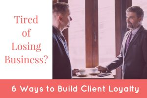 Tired of Losing Business? 6 Ways to Build Client Loyalty Best Real Estate Company in Los Angeles REH